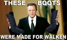 The Boots are Make for Walken